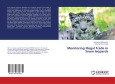 Bookcover of Monitoring Illegal Trade in Snow leopards