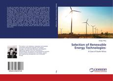 Bookcover of Selection of Renewable Energy Technologies: