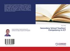 Bookcover of Secondary School Teachers' Competency in ICT