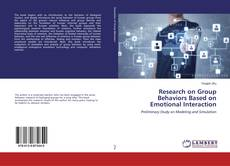 Bookcover of Research on Group Behaviors Based on Emotional Interaction
