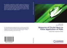 Capa do livro de Response of Cluster Bean to Foliar Application of PGRs