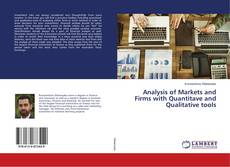 Couverture de Analysis of Markets and Firms with Quantitave and Qualitative tools