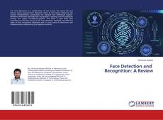 Bookcover of Face Detection and Recognition: A Review