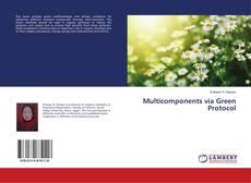 Buchcover von Multicomponents via Green Protocol