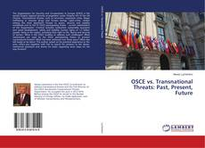 Bookcover of OSCE vs. Transnational Threats: Past, Present, Future