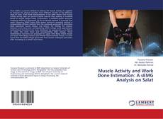 Bookcover of Muscle Activity and Work Done Estimation: A sEMG Analysis on Salat