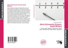 Bookcover of Alvin Schwartz (Comic-book Writer)