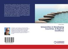 Copertina di Universities in Developing Countries: A Road to Excellence