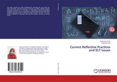 Обложка Current Reflective Practices and ELT Issues