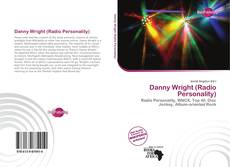Bookcover of Danny Wright (Radio Personality)