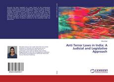 Anti Terror Laws in India: A Judicial and Legislative Approach kitap kapağı