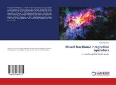 Bookcover of Mixed fractional integration operators
