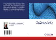 Buchcover von The Meaning of Art: A Compilation of Essays