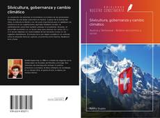 Bookcover of Silvicultura, gobernanza y cambio climático