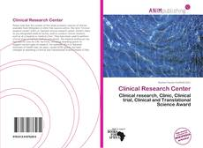 Bookcover of Clinical Research Center