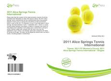 Couverture de 2011 Alice Springs Tennis International