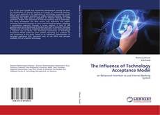 Bookcover of The Influence of Technology Acceptance Model
