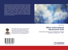 Bookcover of When International Governance Fails