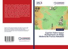 Cyprien Fabre Vapur Kumpanyası ve Doğu Akdeniz'de Fransız Rekabeti kitap kapağı