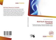 Copertina di Bob Rush (American Football)