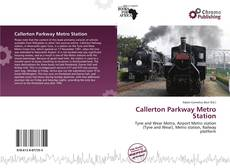Bookcover of Callerton Parkway Metro Station