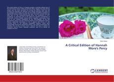 Couverture de A Critical Edition of Hannah More's Percy