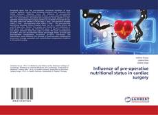 Bookcover of Influence of pre-operative nutritional status in cardiac surgery