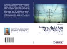 Bookcover of Assessment of using Scope and Time Management Tools and Techniques