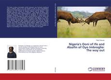 Buchcover von Nigeria's Ooni of Ife and Alaafin of Oyo Imbroglio: The way out