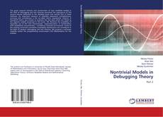 Bookcover of Nontrivial Models in Debugging Theory