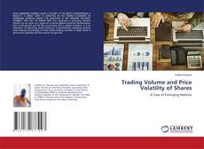 Portada del libro de Trading Volume and Price Volatility of Shares
