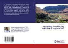 Couverture de Modelling Runoff using Modified SCS-CN method