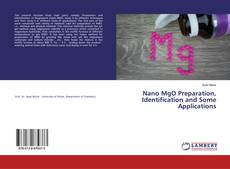 Bookcover of Nano MgO Preparation, Identification and Some Applications