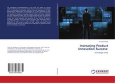 Buchcover von Increasing Product Innovation Success:
