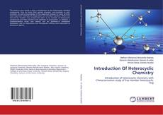 Borítókép a  Introduction Of Heterocyclic Chemistry - hoz