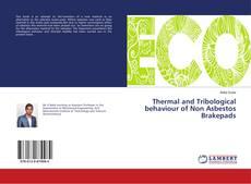 Thermal and Tribological behaviour of Non Asbestos Brakepads kitap kapağı