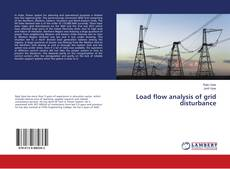 Bookcover of Load flow analysis of grid disturbance