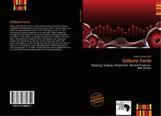 Couverture de Gilbere Forte