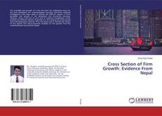 Couverture de Cross Section of Firm Growth: Evidence From Nepal