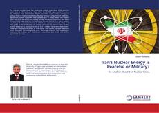 Buchcover von Iran's Nuclear Energy is Peaceful or Military?