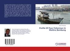 Bookcover of Profile Of Poor Fisherman In Mattiro Bombang