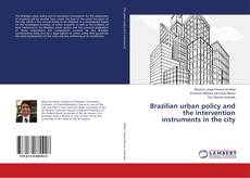 Buchcover von Brazilian urban policy and the intervention instruments in the city