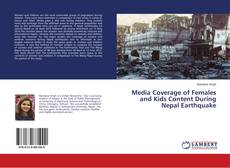 Borítókép a  Media Coverage of Females and Kids Content During Nepal Earthquake - hoz