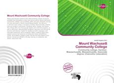 Bookcover of Mount Wachusett Community College