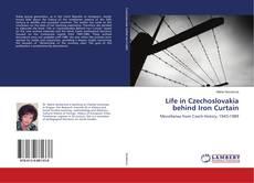 Buchcover von Life in Czechoslovakia behind Iron Curtain