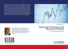 Bookcover of Assessment of Ecowas Free Movement Protocol