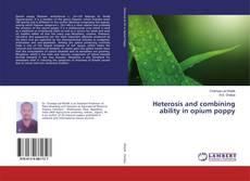 Capa do livro de Heterosis and combining ability in opium poppy