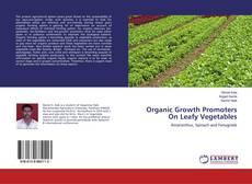 Borítókép a  Organic Growth Promoters On Leafy Vegetables - hoz