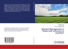 Bookcover of Nutrient Management in Pulses with reference to soyabean