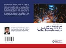 Bookcover of Taguchi Method for Optimization of Friction Welding Process Parameters